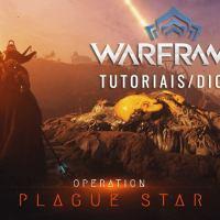 Warframe: Plague Star (Dicas)