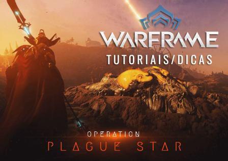 warframe-plague-star-dicas