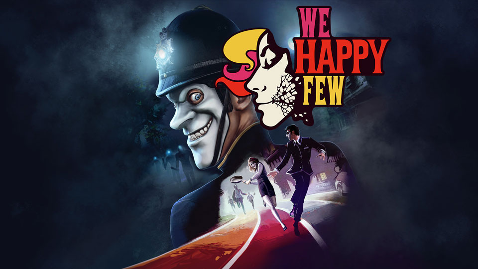 Watch Us Play Hands On With We Happy Few At E3 2018