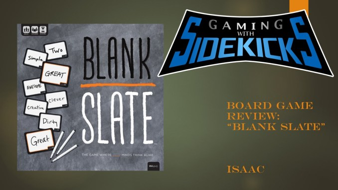 Game Review: Blank Slate – Gaming With Sidekicks