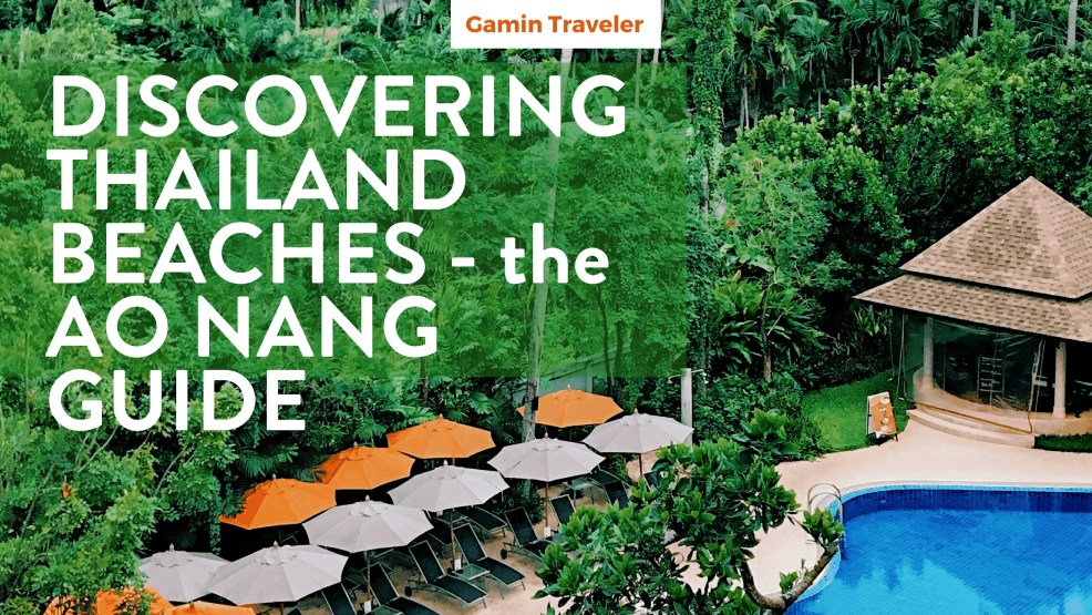 Discovering Thailand Beaches - the full Ao Nang Guide by Gamintraveler Facebook