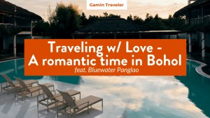 A Romantic vacation in Bohol: Bluewater Panglao