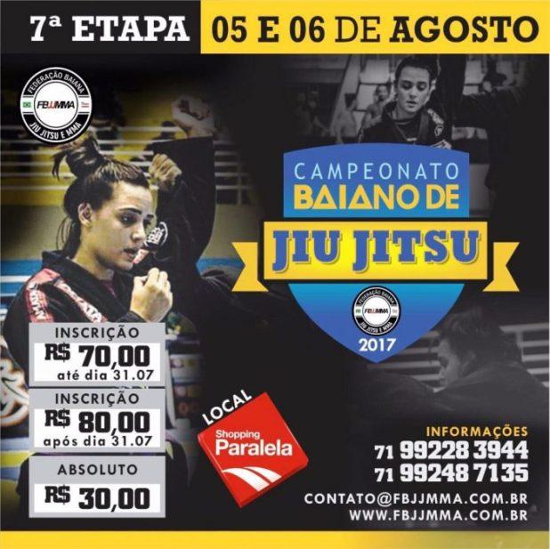 7ª Etapa do Campeonato Baiano de Jiu Jitsu. 05 e 06/08 em Salvador/BA