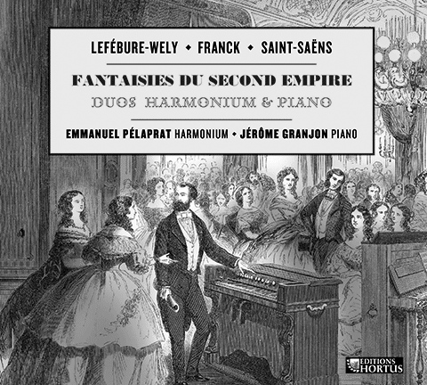Fantaisies du Second Empire Harmonium et Piano en duo