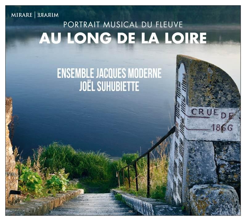Portrait musical du fleuve, Au long de la Loire disque mirare