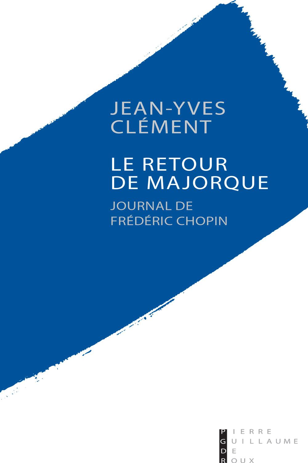 Jean-Yves Clément Le Retour de Majorque