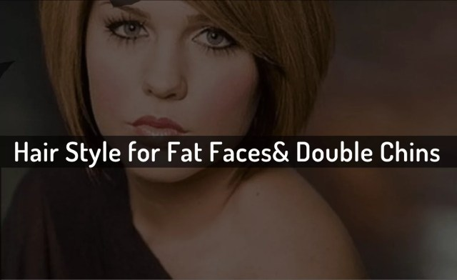 10 best short hairstyles for fat faces and double chins - 2019