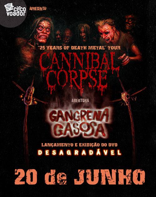 Lançamento com Cannibal Corpse