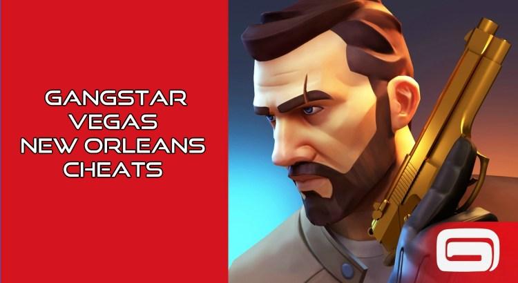 Gangstar Vegas New Orleans Cheats