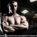 5 indispensáveis exercícios para ganhar massa muscular