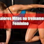 Os maiores mitos no treinamento feminino