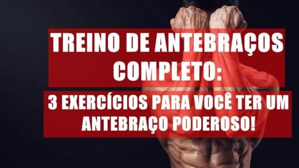 TREINO DE ANTEBRAÇO