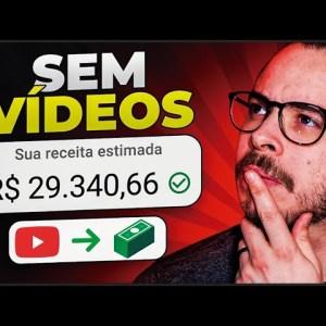 Como ganhar dinheiro no YouTube mesmo SEM POSTAR vídeos! (R$ 29.340,66 em 1 mês)
