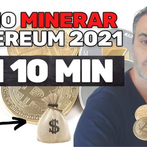 COMO MINERAR ETHEREUM ETH & GANHAR DINHEIRO ONLINE 2021 (10 MINUTOS)