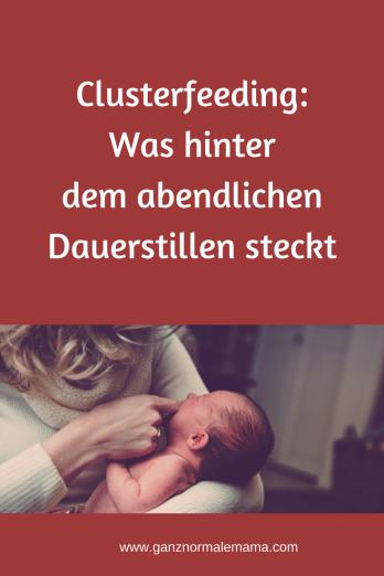 Clusterfeeding: abendliches Dauerstillen ist ganz normal. Was dahinter steckt, wenn das Baby ständig lange gestillt werden will. #baby #erziehung #eltern