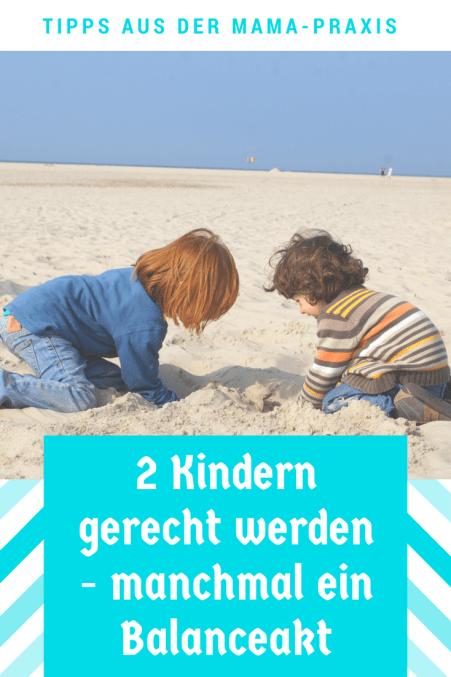 Tipps, wie man als Mutter 2 Kindern gerecht werden kann: Für Eltern ist es nicht immer einfach, zwei Geschwistern gerecht zu werden, vora llem wenn die Kinder unter 3 sind. Erziehungstipps und Kolumne über den Familienalltag.