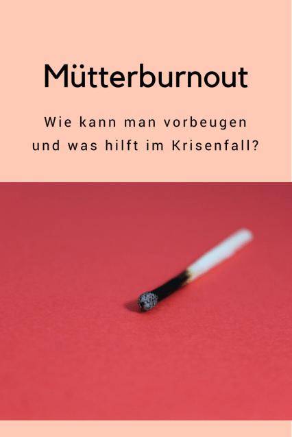 Tipps zum Thema Burnout (nicht nur) bei Müttern und Eltern: Wie kann man einem Burnout und Stress vorbeugen? Was hilft im Krisenfall? Buchtipp für einen Ratgeber wie man mehr Zeit für sich hat #achtsamkeit #psychologie