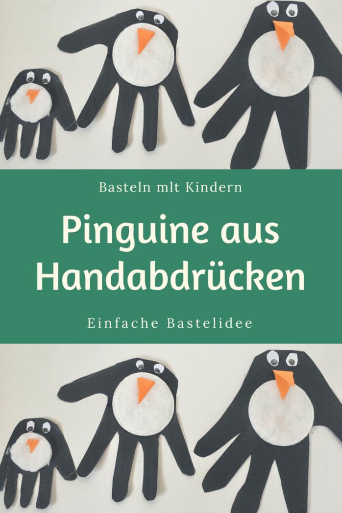 Basteln mit handabdrücken - schnelle bastelidee für kleine Kinder und Kindergartenkinder - Pinguine basteln mit tonpapier