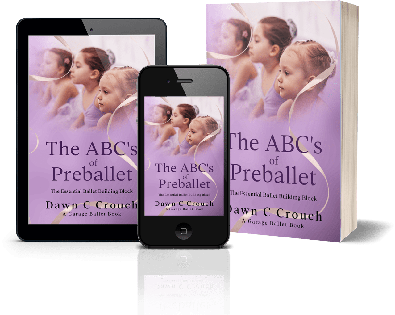 The ABC's of Preballet by Dawn C. Crouch