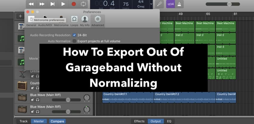 How To Export Out Of Garageband Without Normalizing -