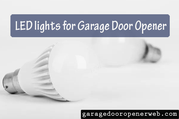 led lights for garage door opener