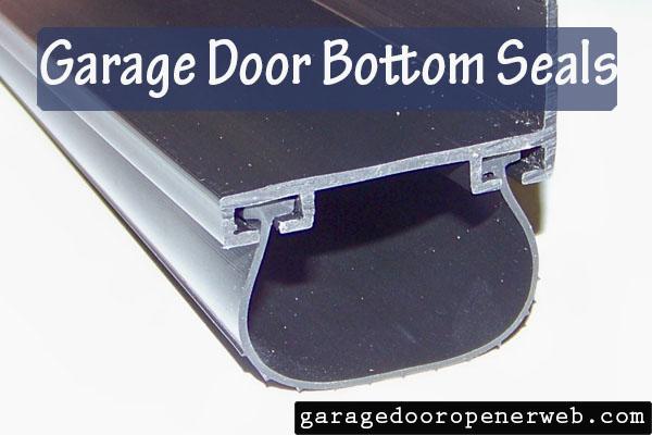 Garage Door Weather Stripping Bottom Seals