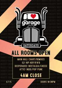 I Love The Garage Saturdays at The Garage Glasgow