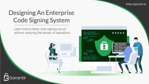 A banner image showing developers signing code on their local workstations.