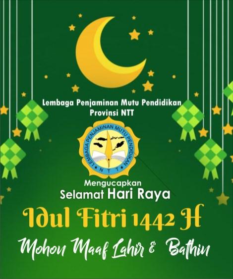 Selamat Idul Fitri 1442 H -- LPMP Provinsi NTT