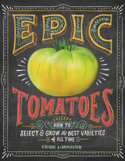 Epic Tomatoes, best gardening books, gardening books, great gardening books, growing tomatoes book