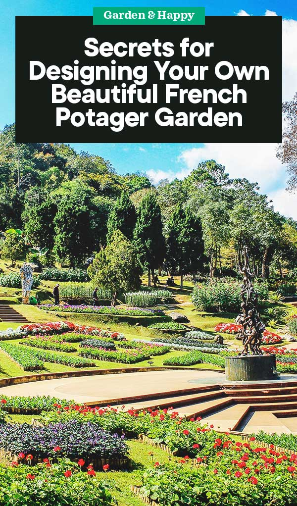 Secrets for Designing Your Own Beautiful French Potager Garden ...