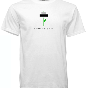 Gardening 4 Gains T-Shirt