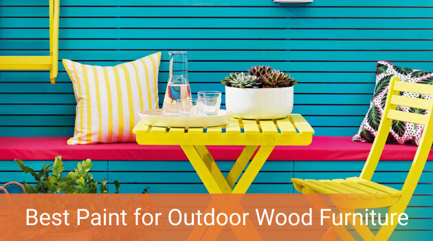 Best Paint For Outdoor Wood Furniture, What Paint Is Best For Outdoor Wood Furniture