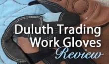 Duluth Trading Work Gloves: Product Review
