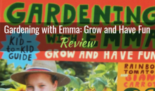 Gardening with Emma: Grow and Have Fun: A Kid-to-Kid Guide, by Emma Biggs – Book Review