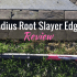 Radius Root Slayer Edger: Product Review