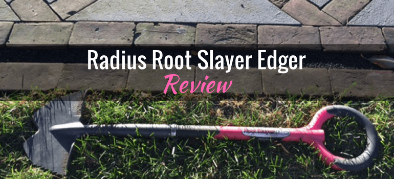 Radius-Root-Slayer-Edger-Featured