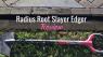 Radius-Root-Slayer-Edger-Featured