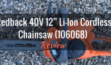 "Redback 40V 12"" Li-Ion Cordless Chainsaw (106068): Product Review"