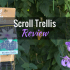Scroll Trellis Adjustable Trellis: Product Review