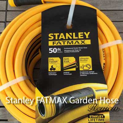 Nice Stanley FATMAX Garden Hose: Product Review