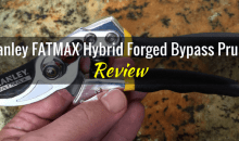 Stanley FATMAX Hybrid Forged Bypass Pruner (DBS6054): Product Review