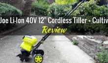 Sun Joe Lithium-Ion 40-volt 12-inch Cordless Tiller + Cultivator: Product Review