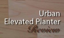 Urban Elevated Planter from CedarCraft: Product Review