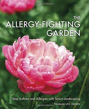 The Allergy-Fighting Garden by Thomas Leo Ogren - Book Review