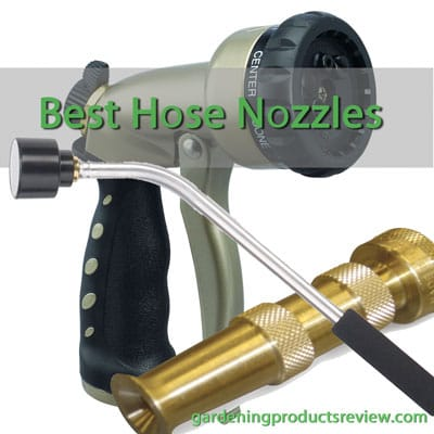 Best Hose Nozzles - Review from GardeningProductsReview.com