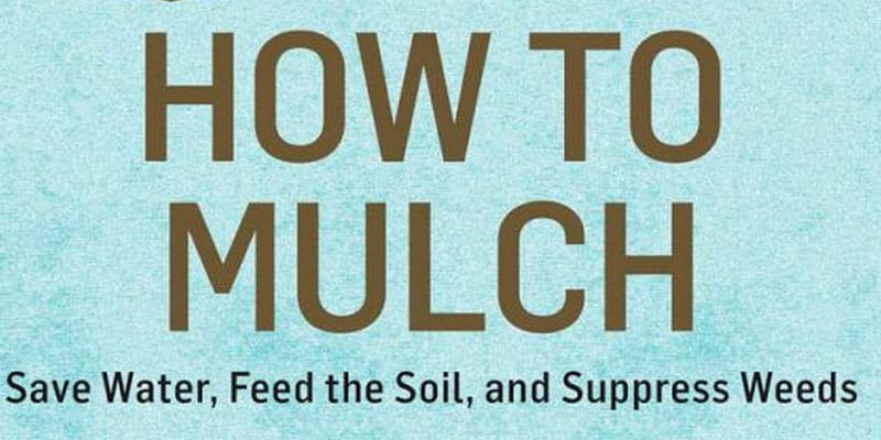Book Review - How to Mulch