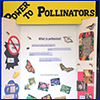Posterboard display with the words Power to Pollinators on it