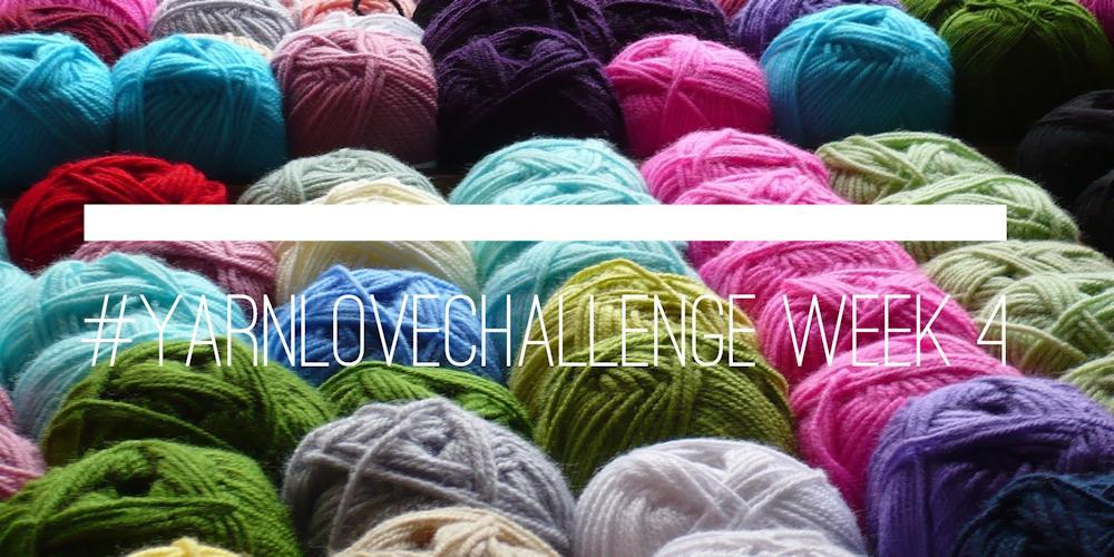 #yarnlovechallenge week 4