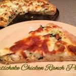 Artichoke Chicken Ranch Pizza
